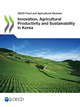 Innovation, Agricultural Productivity and Sustainability in Korea De  Collectif - OCDE / OECD
