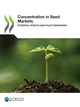 Concentration in Seed Markets De  Collectif - OCDE / OECD