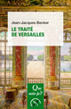 Le traité de Versailles De Jean-Jacques Becker - Presses Universitaires de France