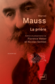 La prière De Marcel Mauss - Presses Universitaires de France