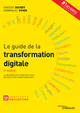 Le guide de la transformation digitale De Vincent Ducrey et Emmanuel Vivier - Editions Eyrolles