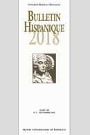 Bulletin Hispanique - Tome 120 - N°2 - Décembre 2018  - Presses universitaires de Bordeaux
