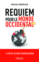 Requiem pour le monde occidental De Pascal Boniface - Editions Eyrolles