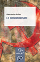 Le communisme De Alexandre Adler - Presses Universitaires de France