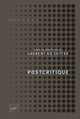 Postcritique De Laurent de Sutter - Presses Universitaires de France