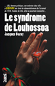 Le Syndrome de Louhossoa De Jacques Garay - Cairn