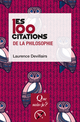 Les 100 citations de la philosophie De Laurence Devillairs - Presses Universitaires de France
