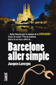 Barcelone aller simple De Jacques Lavergne - Cairn