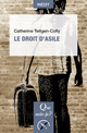 Le droit d'asile De Catherine Teitgen-Colly - Presses Universitaires de France