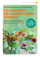 Les bienfaits de l'alimentation vivante De Nelly Grosjean - Editions Eyrolles