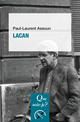 Lacan De Paul-Laurent Assoun - Presses Universitaires de France