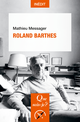 Roland Barthes De Mathieu Messager - Presses Universitaires de France