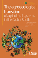 The agroecological transition of agricultural systems in the Global South De François-Xavier Côte, Emmanuelle Poirier-Magona, Sylvain Perret, Philippe Roudier, Bruno Rapidel et Marie-Cécile Thirion - Quæ