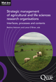 Strategic management of agricultural and life sciences research organisations De Bettina Heimann et Lance O'Brien - Quæ