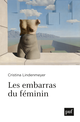 Les embarras du féminin De Cristina Lindenmeyer - Presses Universitaires de France