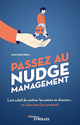 Passez au nudge management De Alex Mucchielli - Editions Eyrolles
