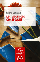 Les violences conjugales De Liliane Daligand - Presses Universitaires de France