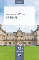 Le Sénat De Jean-Jacques Urvoas - Presses Universitaires de France