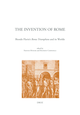 The invention of Rome  - Librairie Droz