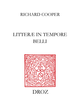 Litteræ in tempore belli De Richard Cooper - Librairie Droz