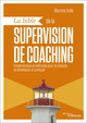 La bible de la supervision de coaching De Martine Volle - Editions Eyrolles