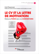 Le CV et la lettre de motivation De Uriel Megnassan - Editions Eyrolles