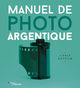 Manuel de photo argentique De Chris Gatcum - Editions Eyrolles
