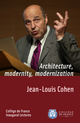 Architecture, Modernity, Modernization De Jean-Louis Cohen - Collège de France