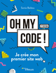 Oh my code ! De Sonia Baibou - Editions Eyrolles