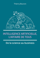 Intelligence artificielle, l'affaire de tous De Thierry Bouron - Pearson