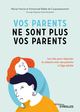 Vos parents ne sont plus vos parents De Marie-France Ballet de Coquereaumont et Emmanuel Ballet de Coquereaumont - Editions Eyrolles