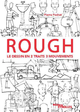 Rough : le dessin en 2 traits 3 mouvements De Pierre Pochet - Editions Eyrolles