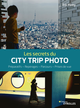 Les secrets du city trip photo De Eric Forey - Editions Eyrolles
