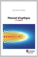 Manuel d'optique   - HERMES SCIENCE PUBLICATIONS / LAVOISIER