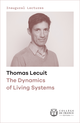 The Dynamics of Living Systems De Thomas Lecuit - Collège de France