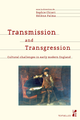 Transmission and Transgression  - Presses universitaires de Provence