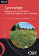 Agroecology: research for the transition of agri-food systems and territories De Thierry CAQUET, Chantal Gascuel et Michèle Tixier-Boichard - Quæ