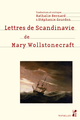 Lettres de Scandinavie de Mary Wollstonecraft De Mary Wollstonecraft - Presses universitaires de Provence