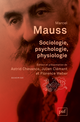 Sociologie, psychologie, physiologie De Marcel Mauss - Presses Universitaires de France