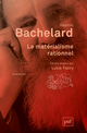 Le matérialisme rationnel De Gaston Bachelard - Presses Universitaires de France