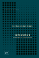 Inclusions De Nicolas Bourriaud - Presses Universitaires de France